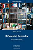 Differential Geometry: 1972 Lecture Notes (Lecture Notes Series) (Volume 5)