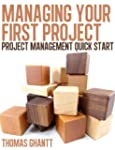 Managing Your First Project: Project...