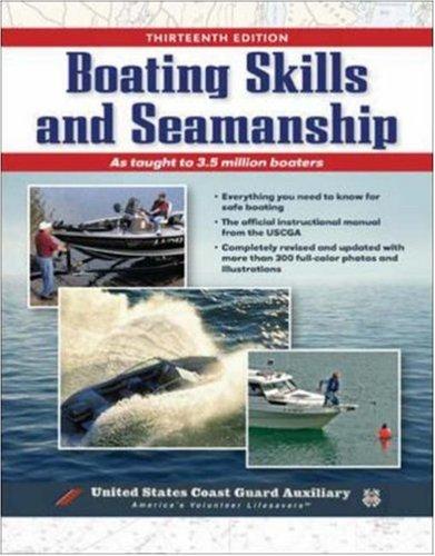 Boating Skills and Seamanship, 13th Edition
