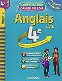 Anglais 4e LV1 : cahier de révision et d'entraînement