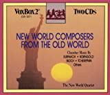 VARIOUS:New World Composers from the Old World