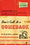 img - for Don't Call It a Comeback (Gospel Coalition Series) book / textbook / text book