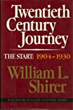 20th Century Journey: A Memoir of a Life and the Times