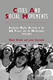 Cities and Social Movements: Immigrant Rights Activism in the US, France, and the Netherlands, 1970-2015 (Studies in Urban and Social Change)