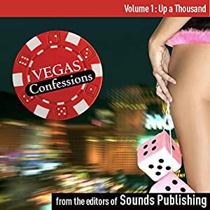 Vegas Confessions 1: Up a Thousand Audiobook