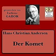 Der Komet Hörbuch von Hans Christian Andersen Gesprochen von: Karlheinz Gabor