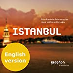 Istanbul. An acoustic journey between Hagia Sophia and Beyoglu | Matthias Morgenroth,Pia Morgenroth