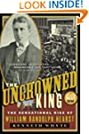 The Uncrowned King: The Sensational R...
