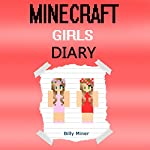 A Diary of Minecraft Girls   Billy Miner