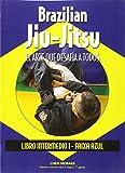 img - for Brazilian Jiu-Jitsu, el arte que desaf a a todos: Libro intermedio. Faixa azul book / textbook / text book