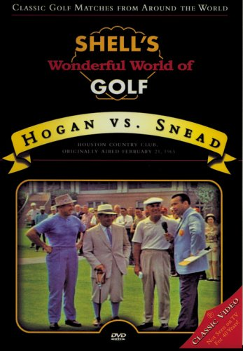 Shell's Wonderful World of Golf: Hogan vs. Snead