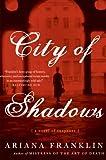 City of Shadows: A Novel of Suspense (0060817275) by Franklin, Ariana