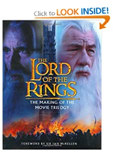 The Making of the Movie Trilogy (The Lord of the Rings) by Brian Sibley and Sir Ian McKellen