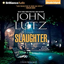 Slaughter: Frank Quinn, Book 10 (       UNABRIDGED) by John Lutz Narrated by Scott Brick