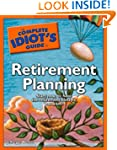 The Complete Idiot's Guide to Retirem...