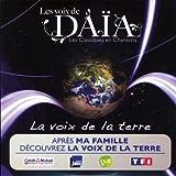 echange, troc Les Voix De Daia - La Voix De La Terre