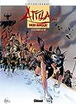 Attila mon amour T02:Les Portes de l'...
