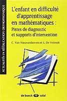 L'enfant en difficulté d'apprentissage en mathématiques : pistes de diagnostic et support d'intervention