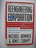img - for Reengineering the Corporation, A Manifesto for Business Revolution book / textbook / text book