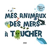 Mes animaux des mers  toucherpar Nathalie Choux