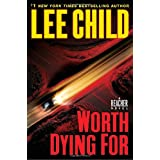 Worth Dying For: A Jack Reacher Novelby Lee Child