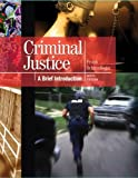 Criminal Justice: A Brief Introduction Plus NEW MyCJLab with Pearson eText -- Access Card Package (9th Edition)