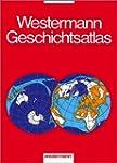 Westermann Geschichtsatlas: 3. erweit...