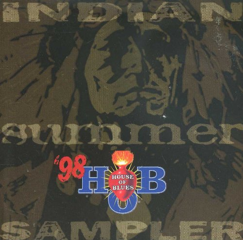 House of Blues - Indian Summer '98 Sampler by Various Artist, Otis Rush, Angela Strehli, John Mooney and Canned Heat