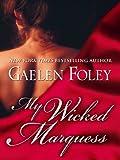 My Wicked Marquess (Thorndike Press Large Print Romance Series)