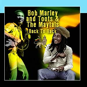 Toots Amp The Maytals Bob Marley Back To Back Amazon Com