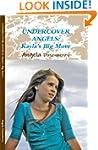 Kayla's Big Move (UNDERCOVER ANGELS B...