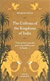 The Customs of the Kingdoms of India (Penguin Great Journeys) (0141025409) by Polo, Marco