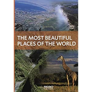 The Most Beautiful Places In The World 9789036622479 Books