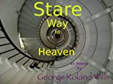 Stare Way to Heaven