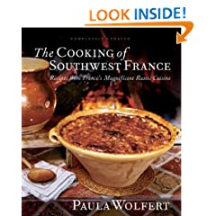The Cooking of Southwest France: Recipes from France's Magnificient Rustic Cuisine