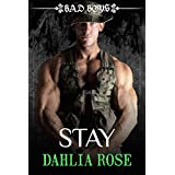 Stay: Bad Boys ~ Dahlia Rose