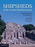 img - for Shipsheds of the Ancient Mediterranean by David Blackman (2014-01-09) book / textbook / text book