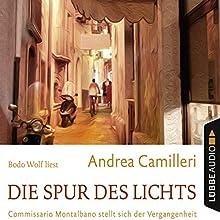 Die Spur des Lichts: Commissario Montalbano stellt sich der Vergangenheit (Commissario Montalbano) Hörbuch von Andrea Camilleri Gesprochen von: Bodo Wolf