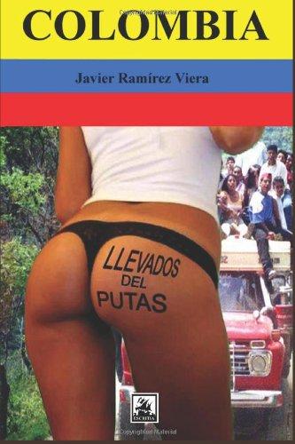 Colombia, llevados del putas
