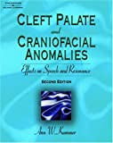 Cleft palate and craniofacial anomalies :  effects on speech and resonance /