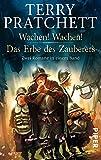 Wachen! Wachen!  Das Erbe des Zauberers: Zwei Romane in einem Band (Scheibenwelt)