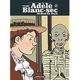 Ad�le Blanc-Sec, Tome 4 : Momies en foliepar Jacques Tardi