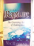 The Rapture: The Crowning Benefit of Redemption
