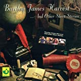 Barclay James Harvest And Other Short Storiesby Barclay James Harvest