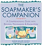 img - for The Soapmaker's Companion: A Comprehensive Guide with Recipes, Techniques & Know-How by Susan Miller Cavitch (Dec 10 1996) book / textbook / text book