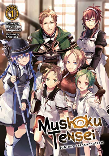 Mushoku Tensei Jobless Reincarnation (Light Novel) Vol. 1 (Mushoku Tensei (Light Novel)) [Magonote, Rifujin na] (Tapa Blanda)