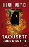 img - for Taousert reine d'Egypte book / textbook / text book