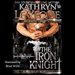 The Iron Knight: The De Russe Legacy, Book 3 | Kathryn Le Veque