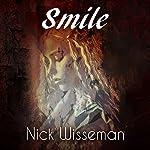 Smile: A Short Story | Nick Wisseman