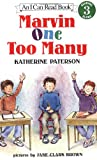 Marvin One Too Many (I Can Read Book 3) (0064442799) by Katherine Paterson